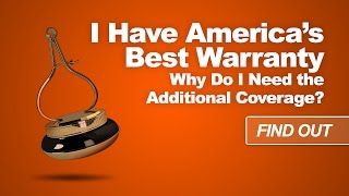 With America's Best Warranty, Why Do I Need the Extended Coverage?