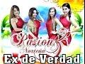 EX DE VERDAD - NALDY Y JESSLYN - PASIÓN Y CUMBIA (Ex Pasión Norteña) Video Lyrics