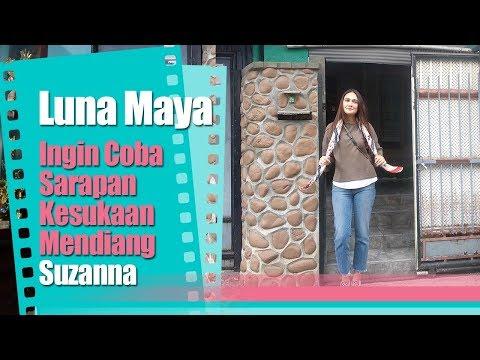 Luna Maya Ingin Coba Sarapan Kesukaan Mendiang Suzanna