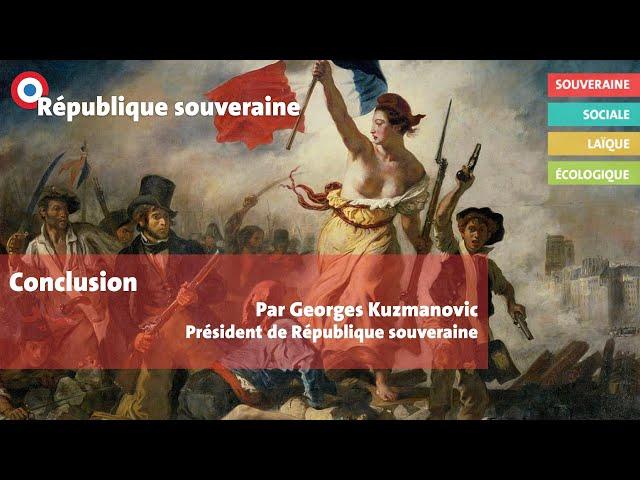 Université d'automne de République souveraine - Discours de clôture