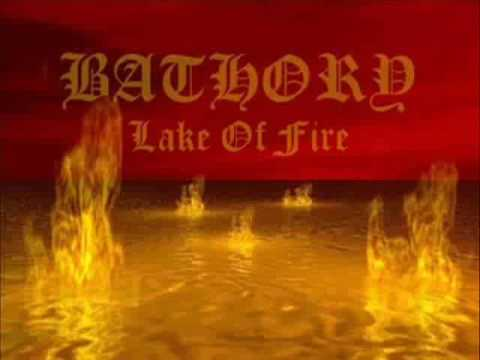 BATHORY - Lake Of Fire + Lyrics