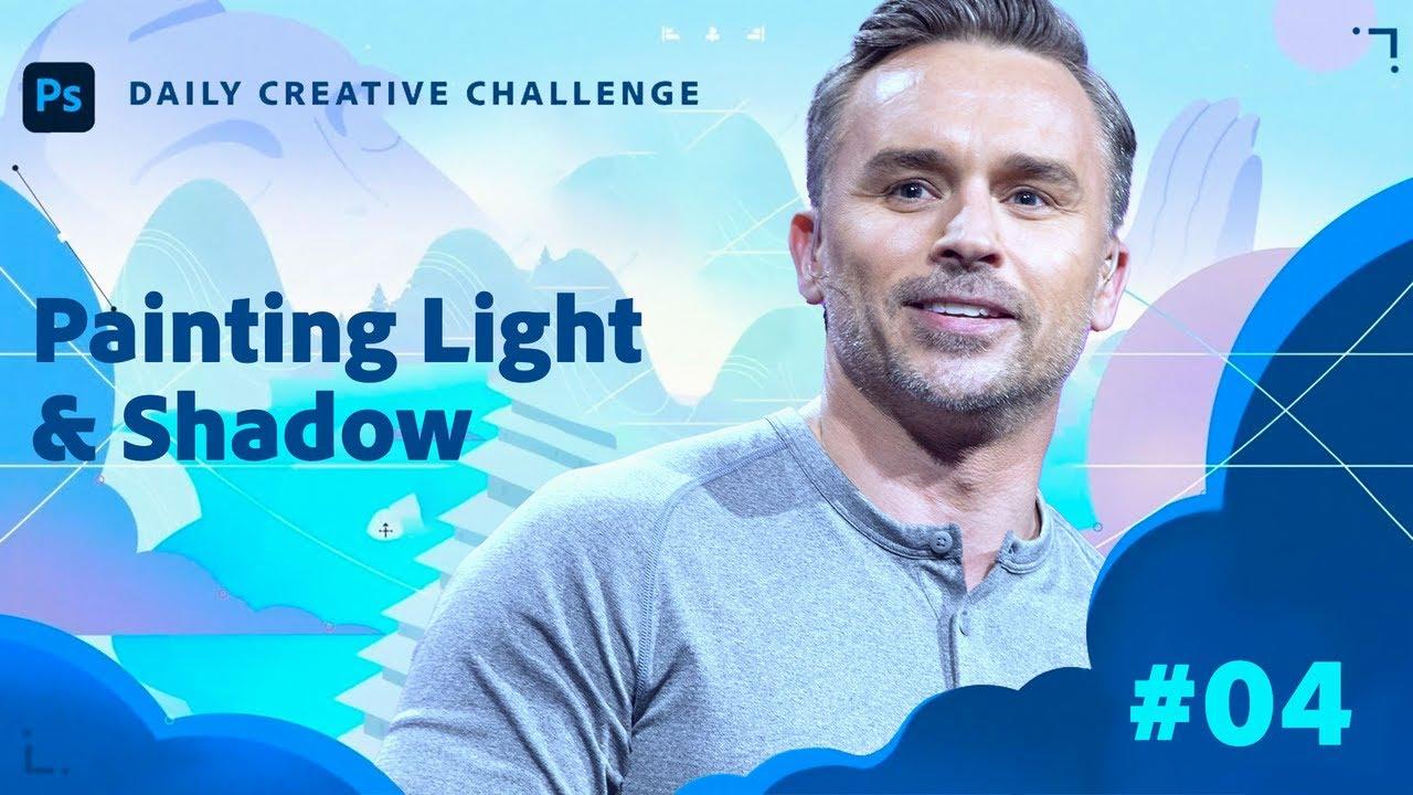 Creative Encore: Photoshop Daily Creative Challenge - Painting Light & Shadow
