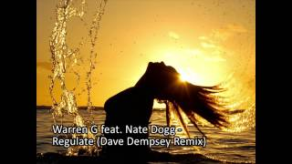 Warren G feat. Nate Dogg - Regulate (Dave Dempsey Remix) **Free Download**