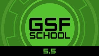 GSF School - Patch 5.5 Overview