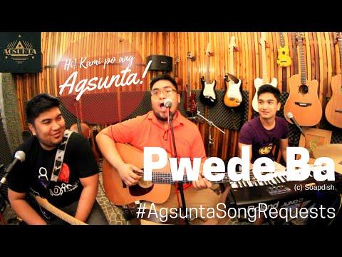 Pwede Ba | (c) Soapdish | #AgsuntaSongRequests