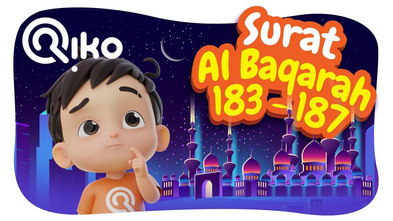 Murotal Anak Surat Al Baqarah (Ayat: 183-187) - Riko The Series