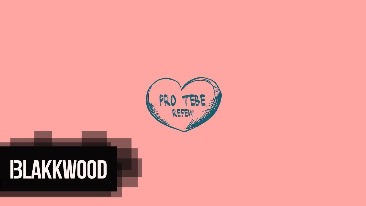 Refew - Pro tebe