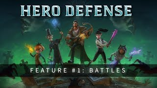 Hero Defense - Feature #1: Battles
