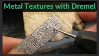 Making Textures in Metal with Dremel / Rotary Tool