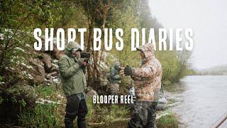 SHORT BUS DIARIES BLOOPER REEL   Hilarious Fly Fishing Moments