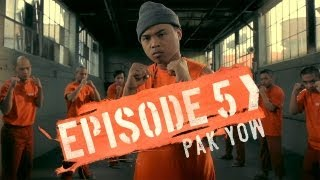 Prison Dancer Episode 5: Pak Yow