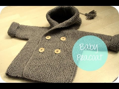 Knitting Pattern For Toddler Duffle Coat : KNITTING TUTORIAL - BABY PEACOAT - YouTube