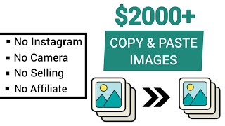 Earn $2,000+ Copy & Pasting Photos | NO SELLING | NO INSTAGRAM (Passive Income)