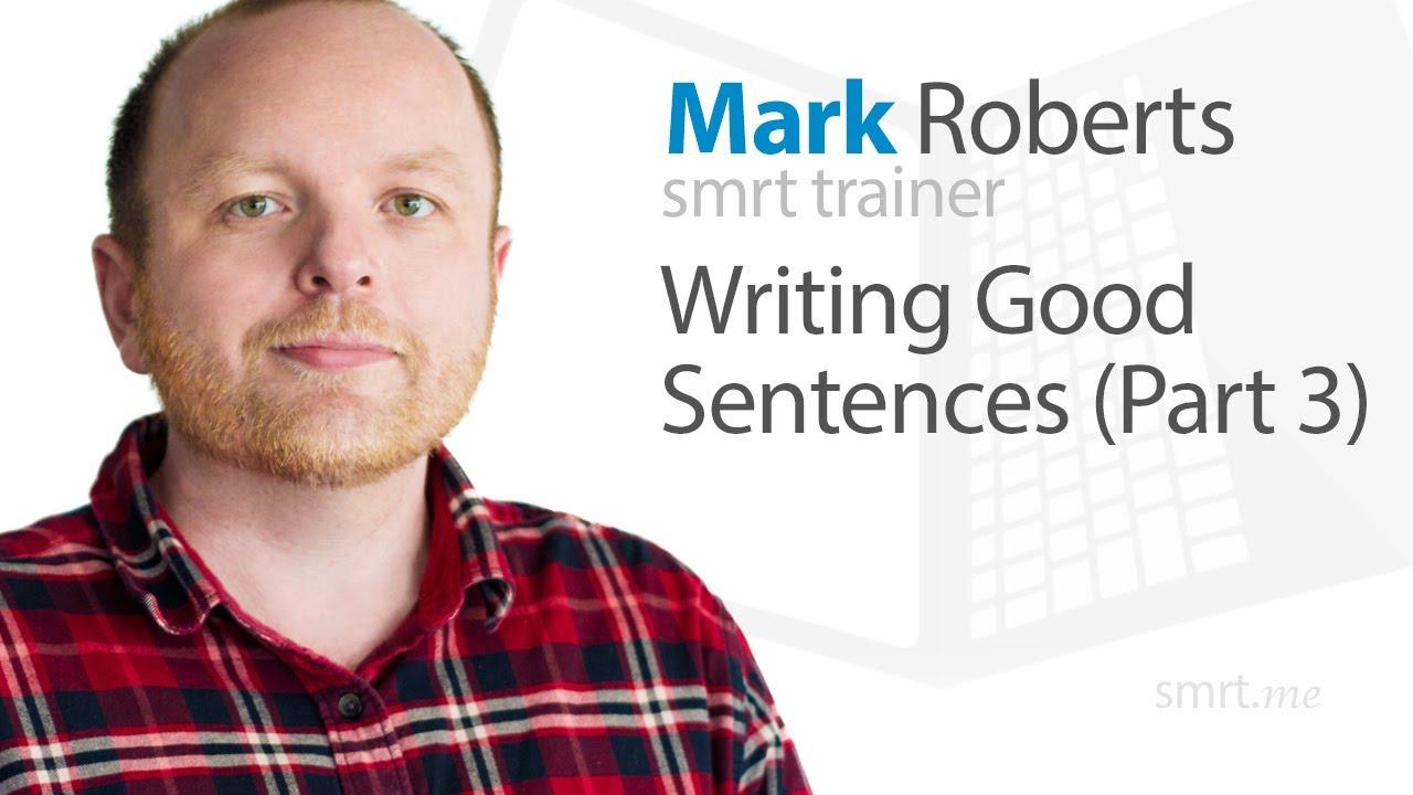 Writing Good Sentences (Part 3)