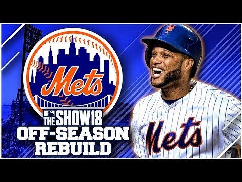 NEW YORK METS OFF-SEASON REBUILD!! | MLB the Show 18 Franchise rebuild