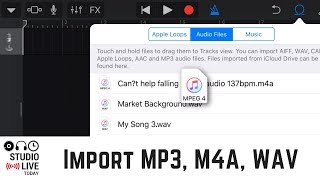 How to import MP3, M4A & WAV files in to GarageBand iOS (iPhone/iPad)