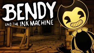 Bendy and the Ink Machine Chapter 2 - The Old Song (Let's Play BATIM Chapter 2 Gameplay)