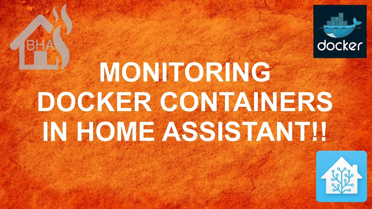 Monitoring Docker Containers in Home Assistant!!
