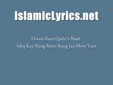 Ishq Kay Rang Mein Rang Jao Mere Yaar - Owais Raza Qadri