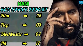 Natural Star Nani Box Office Career Analysis Hit,Flop & Blockbster All Movies List