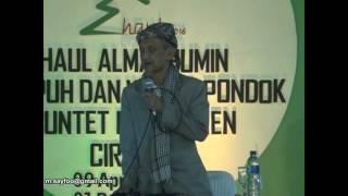 KH RIDWAN SURURI PURWOKERTO - HAUL BUNTET PESANTREN CIREBON 2016