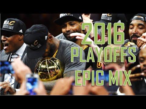 NBA 2016 Playoffs Epic Mixtape HD