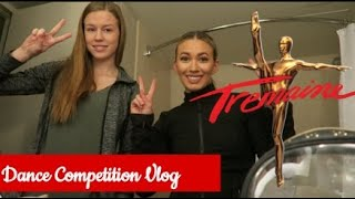 Tremaine dance competition vlog 2018