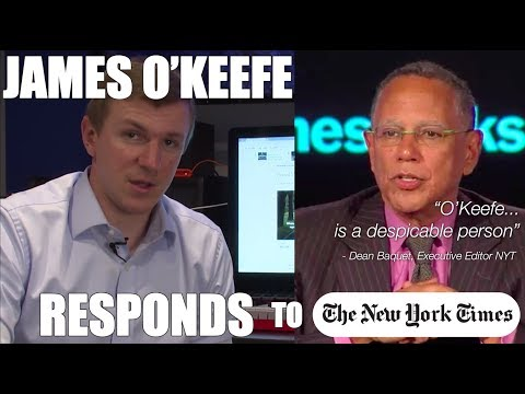 "O'Keefe Response: NYT Exec Editor Calls Him ""despicable,"" Says Veritas Videos, ""damaging"""