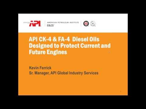 Webinar: New API CK-4 & FA-4 Diesel Engine Oil Specifications