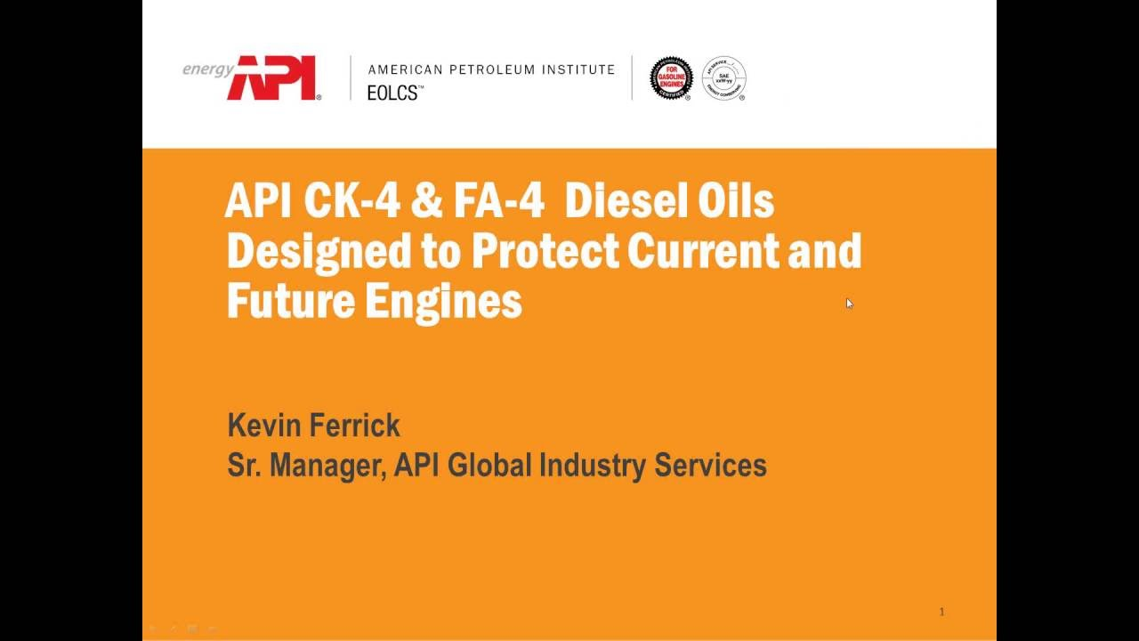 Webinar new api ck 4 fa 4 diesel engine oil for Motor oil api rating