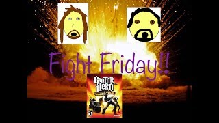 Fight Friday Episode 5: Guitar Hero World Tour