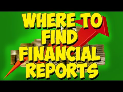 Where To Find A Company's Financial Reports!