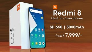 Xiaomi Redmi 8 - Snapdragon 660, 5000mAh Battery, 3D Design | Redmi 8 Smart Desh ka Smartphone