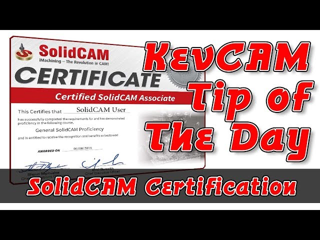 Tip of the Day - SolidCAM Certification