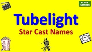 Tubelight Star Cast, Actor, Actress and Director Name