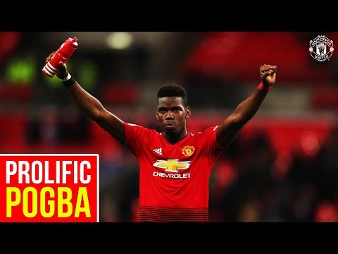 Prolific Pogba!   Goals And Assists   Manchester United