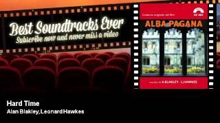 Alan Blakley, Leonard Hawkes - Hard Time - Alba Pagana (1970)