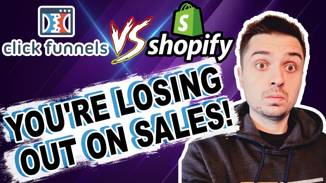 ClickFunnels Vs  Shopify For Ecommerce Dropshipping - Do You Need A Shopify Store Or A Sales Funnel?