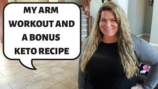 Daily Vlog With Arm Workout and Bonus Keto Recipe