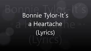 Bonnie Tylor-It´s a Heartache (Lyrics)