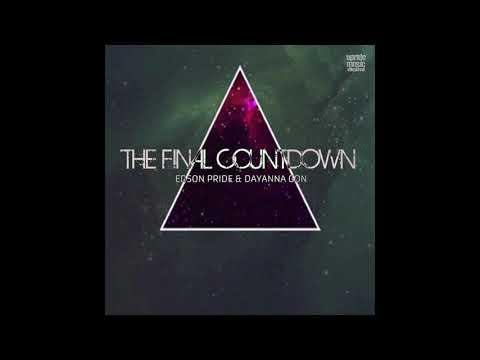 Edson Pride feat. Dayanna Gon - The Final Countdown (Thomas Solvert, Aurel Devil Remix)