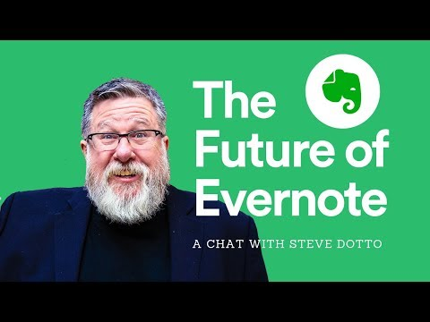 The Future Of Evernote With Steve Dotto