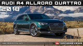 2018 AUDI A4 ALLROAD QUATTRO Review Rendered Price Specs Release Date