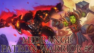 Hearthstone Midrange Patron Warrior #2 -  Board Control