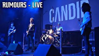 Candid - Rumours [LIVE]