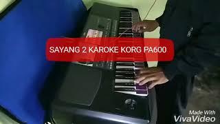 Sayang 2 karoke KORG PA600