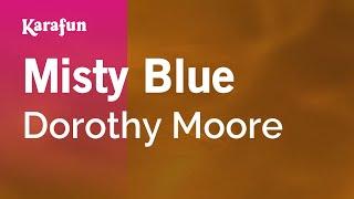Karaoke Misty Blue - Dorothy Moore *