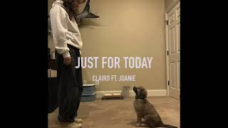clairo - just for today ft. joanie [slowed & reverb] (unofficial song)