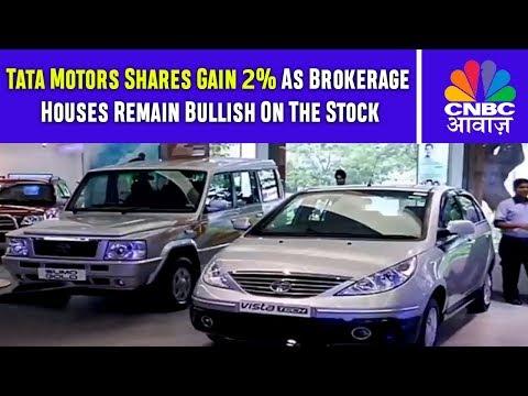 Tata Motors Shares Gain 2% As Brokerage Houses Remain Bullish On The Stock | CNBC Awaaz