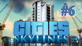 Cities Skylines EP6 - Big Oil